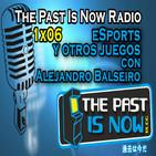 1x06 eSports y otros juegos con Alejandro Balseiro.