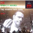 U2 en concierto - Live Roma 2017 (1ª Noche) - The Joshua Tree Tour 2017