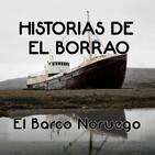 Historias de El Borrao: El Barco Noruego