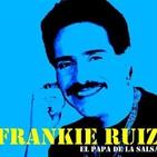 Frankie ruiz ...el papa de la salsa
