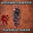 Satanismo y Pedofilia en las Élites - Pilar Baselga y David Icke - 20-8-2014/2010 (Vaticano - Niños - Pedogate)
