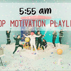 5:55am kpop motivation playlist