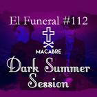 DARK SUMMER SESSION. El Funeral de las Violetas 25/08/2019