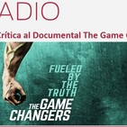 Episodio 197: Crítica al Documental The Game Changers