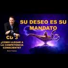 Su Deseo Es Su Mandato CD 3 .- Kevin Trudeau-. / En español