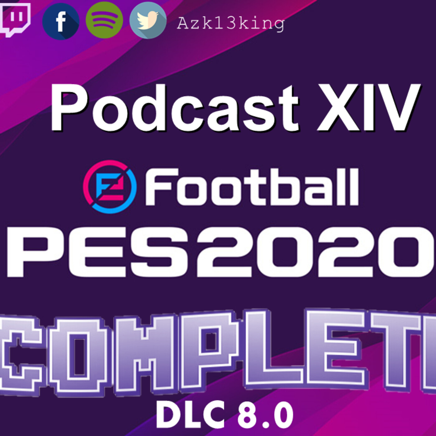 Podcast XIV PES 2020 Complete !!