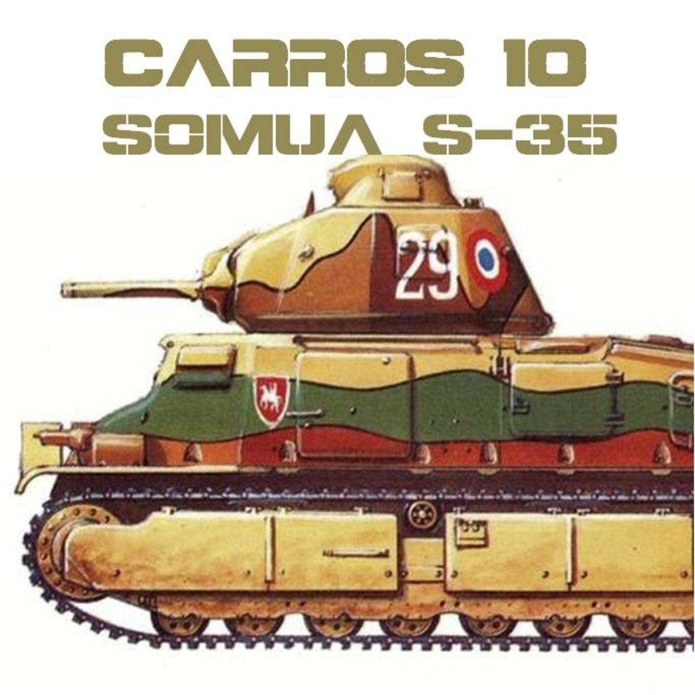 CARROS 10 #23 SOMUA S-35 - Francia 1940