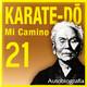 566 | Karate-Do, Mi camino 21x30 (una vida)