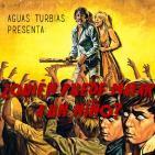Aguas Turbias 36.2 - Especial Narciso Ibáñez Serrador: ¿Quién puede matar a un niño?
