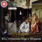 El Cristianismo llega a Hispania