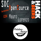 Construye un SOC con herramientas Open Source #HackandBeers