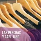 Episodio 2 - Las perchas y Carl Jung