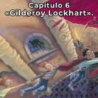 Harry Potter y la cámara secreta - Capítulo 6.