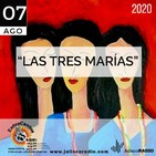 Programa Entrecantos 07 de agosto, 2020: Las tres Marías