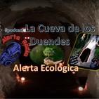 #podcast #LaCuevaDeLosDuendes 1X16 ALERTA ECOLÓGICA