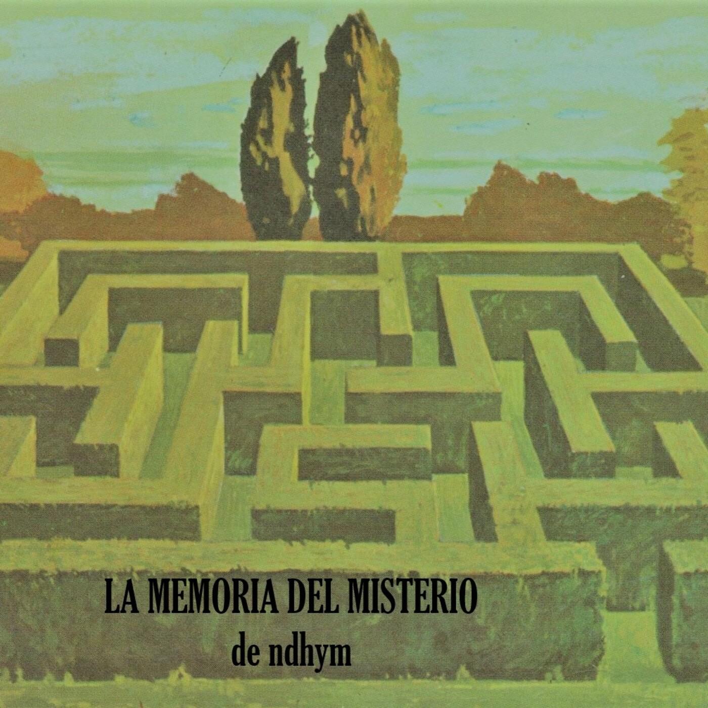 La Memoria del Misterio de ndhym. Archivo Espiritismo