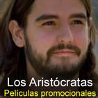 Los Aristócratas - 45 - Películas promocionales
