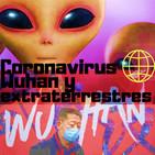 El coronavirus Wuhan y extraterrestres. 12+2 COMPLETO
