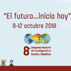 El Comentario: 8º Congreso Nacional de Investigación en Cambio Climático
