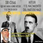 Luces en el Horizonte: 100 COSAS QUE NO SABÍAS SOBRE HITLER Y EL TERCER REICH y OTROS libros de JAVIER COSNAVA