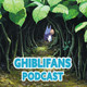 Promo Ghiblifans Podcast