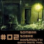 Sombra Sobre Innsmouth 5 (Final)
