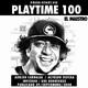 Playtime! 100 El Maestro