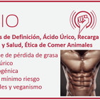 Episodio 140: Estrategias de Definición, Ácido Úrico, Recarga en Dieta Cetogénica, Sol y Salud, Ética de Comer Animales