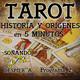 P2 Soñando despierta. Historia del Tarot en 5 minutos