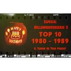 El Terror No Tiene Podcast - Especial Halloweenversario 3 - Top 10 Década 1980 - 1989