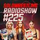 Solowrestling Radio Show 225: Wrestlemania is coming