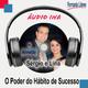 O Poder do Hábito de Sucesso - Sérgio Castro e Lina