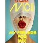 Dj Dalega - Avicii - My Feelings For Mix