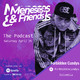 Meneses and Friends EP6 Forbidden Candys
