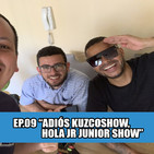 #loscalientes09 | adios kuzcoshow, hola jr junior show