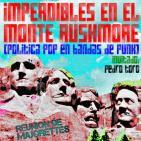 18 - Imperdibles en el Monte Rushmore (con Pierre Patán)