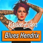 KARISE EDEN · by Blues Hendrix