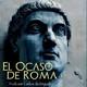Segunda temporada El Ocaso De Roma, en Antena Historia