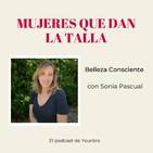 Belleza Consciente con Sonia Pascual