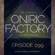 Oniric Factory Radio Show #099