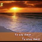 2. Yo soy Amor. Tu eres amor