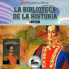 171. El Sueño de Bolívar y la Manipulación Bolivariana