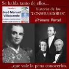 """Los """"Conservadores"""", primera parte."""