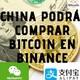 Ultimas Noticias de bitcoin - Binance comerciara bitcoin en china - Septiembre 2019