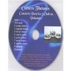 CUENCOS TIBETANOS. Concierto Para los 7 Chakras -10 pistas en 1