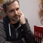 Entrevista Juan Gómez-Jurado - Reina Roja