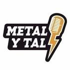 Metal y Tal - T18x16- 27 Marzo 2019 - Heavy Metal Podcast