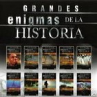 Grandes Enigmas De La Historia (Serie completa)