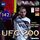 MMAdictos 142: UFC 200 - El resumen
