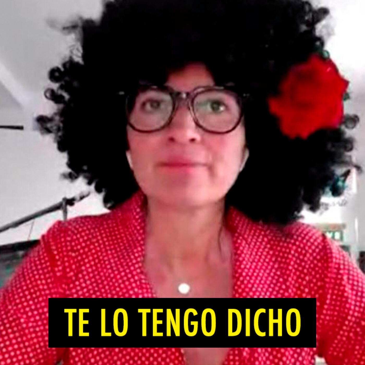 TE LO TENGO DICHO #16.5 - Lo mejor de El Grupo (07.2020)